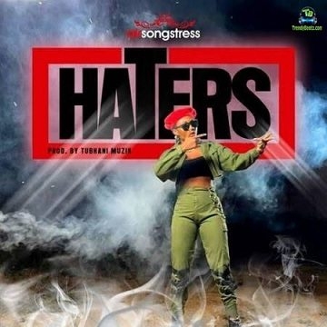AK Songstress - Haters