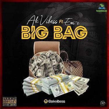 AK Vibess - Big Bag ft Emi C