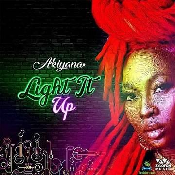 Akiyana - Light It Up