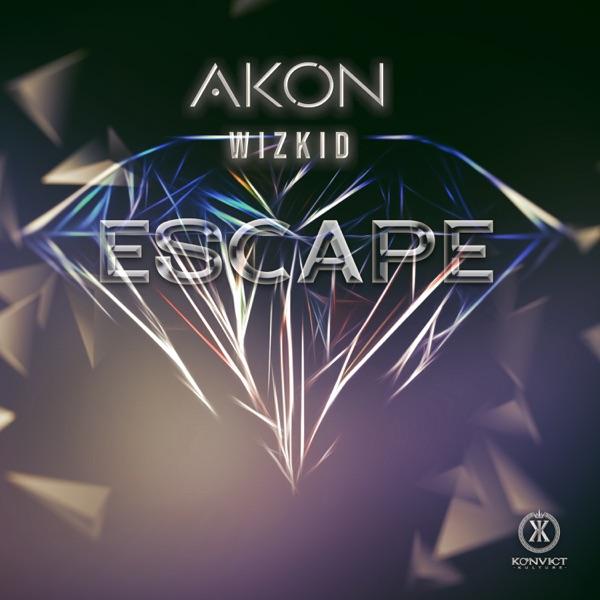 Akon - Escape ft Wizkid