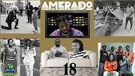 Amerado - Yeete Nsem (Episode 18)