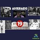 Amerado - Yeete Nsem (Episode 19)