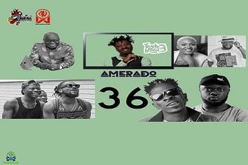 Amerado - Yeete Nsem (Episode 36)