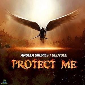 Angela Okorie - Protect Me ft Godygee