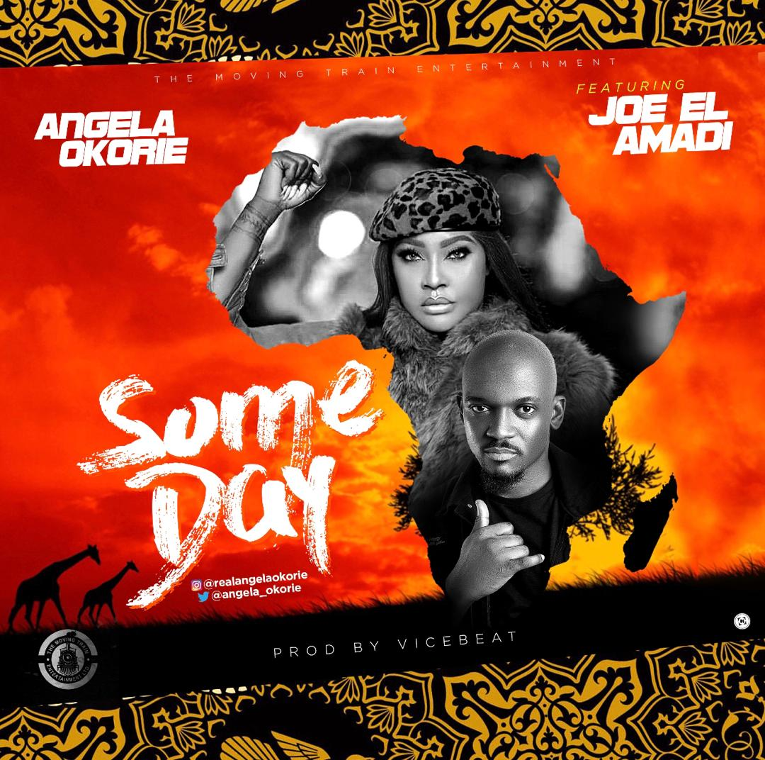 Angela Okorie - Someday ft Joe EL