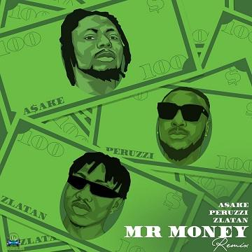 Asake - Mr Money (Remix) ft Zlatan, Peruzzi