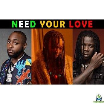 Ayanfe - Need Your Love ft Davido, Stonebwoy