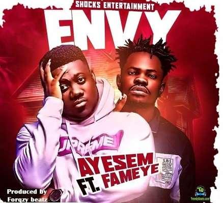 Ayesem - Envy ft Fameye