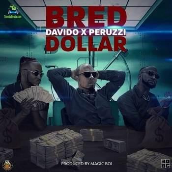 B Red - Dollar ft Davido, Peruzzi