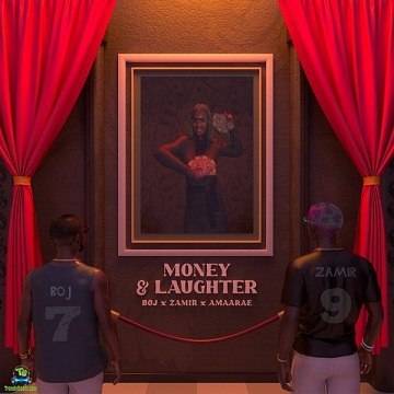 BOJ - Money And Laughter ft Zamir, Amaarae