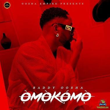 Baddy Oosha - Omokomo