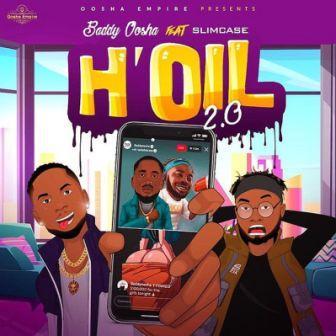 Baddy Oosha - H'oil  2.0 (Remix) ft Slimcase