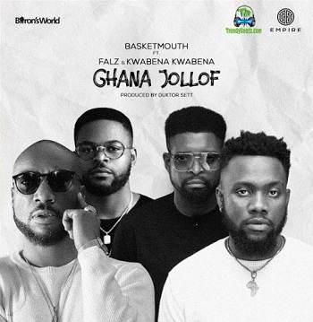 BasketMouth - Ghana Jollof ft Falz, Kwabena Kwabena