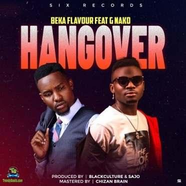 Beka Flavour - Hangover ft G Nako