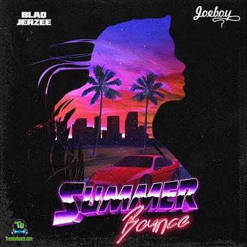 Blaq Jerzee - Summer Bounce ft Joeboy