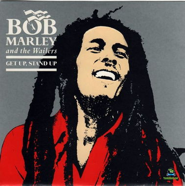 Bob Marley - Get Up Stand Up ft The Wailers