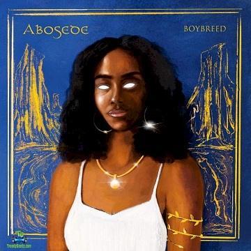 Boybreed - Abosede