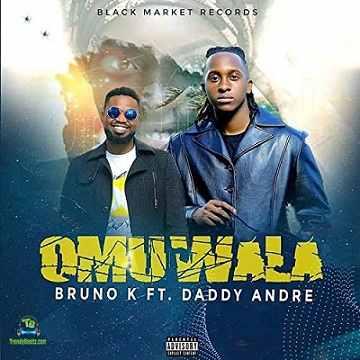 Bruno K - Omuwala ft Daddy Andre