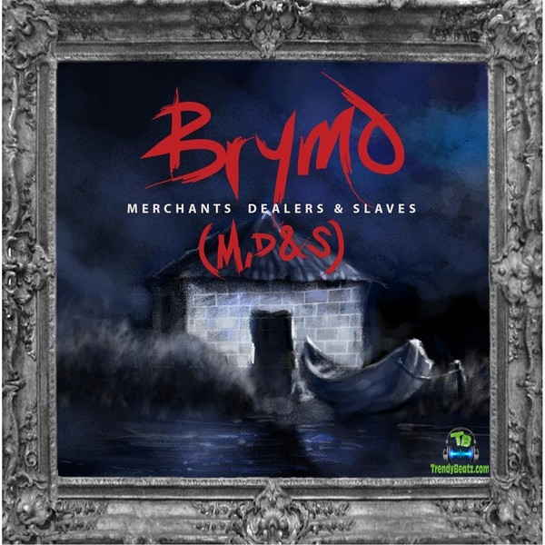 Brymo - Merchant Dealers Slaves
