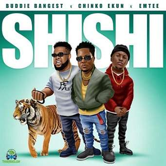 Buddie Bangest - Shi Shi ft Emtee, Chinko Ekun