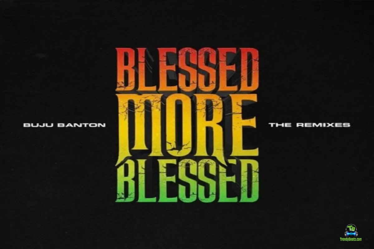Buju Banton - Blessed (Remix) ft Patoranking