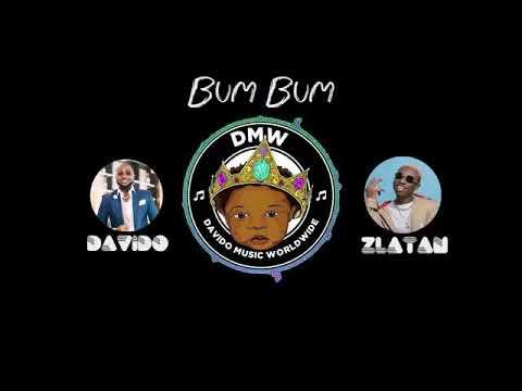 Davido - Bum Bum ft Zlatan