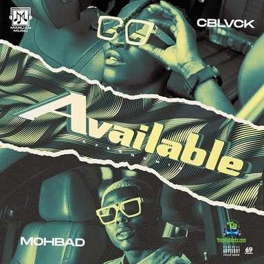 C Blvck C Black - Available ft Mohbad