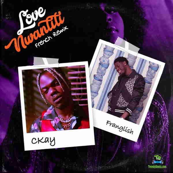 Ckay - Love Nwantiti (French Remix) ft Franglish