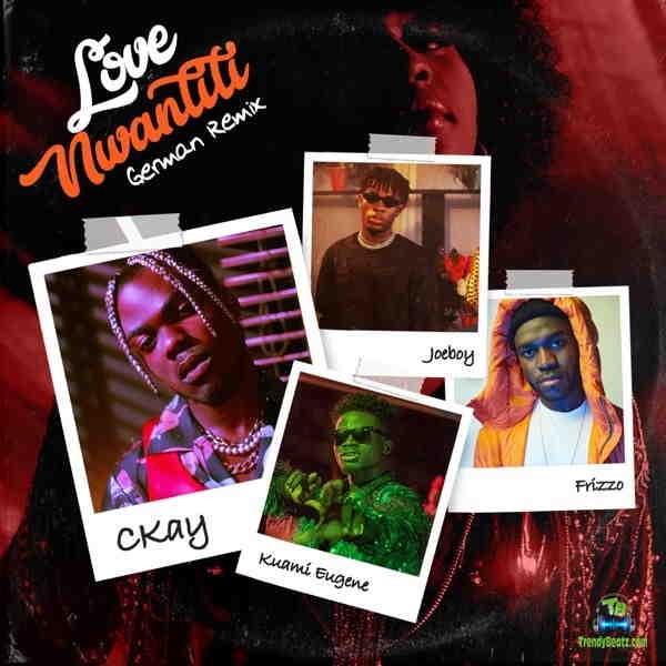 Ckay - Love Nwantiti (German Remix) ft Frizzo