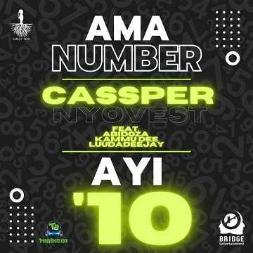 Cassper Nyovest - Ama Number Ayi '10 ft Abidoza, Kammu Dee, LuuDaDeejay