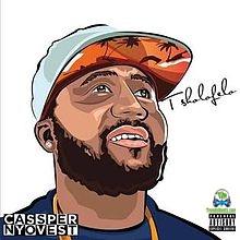 Download Cassper Nyovest Tsholofelo Album mp3