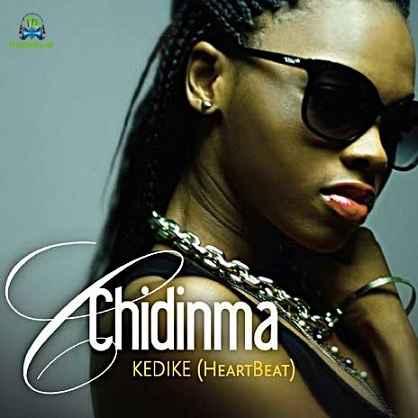 Chidinma - Kedike (Remix) ft Olamide