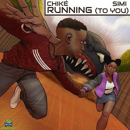 Chike - Running To You ft Simi