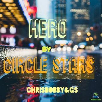 Chris Bobby - Hero ft G.S