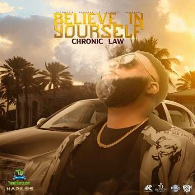 Chronic Law - Believe In Yourself