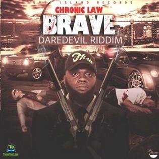 Chronic Law - Brave