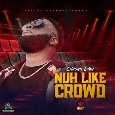 Chronic Law - Nuh Like Crowd