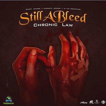 Chronic Law - Still A Bleed