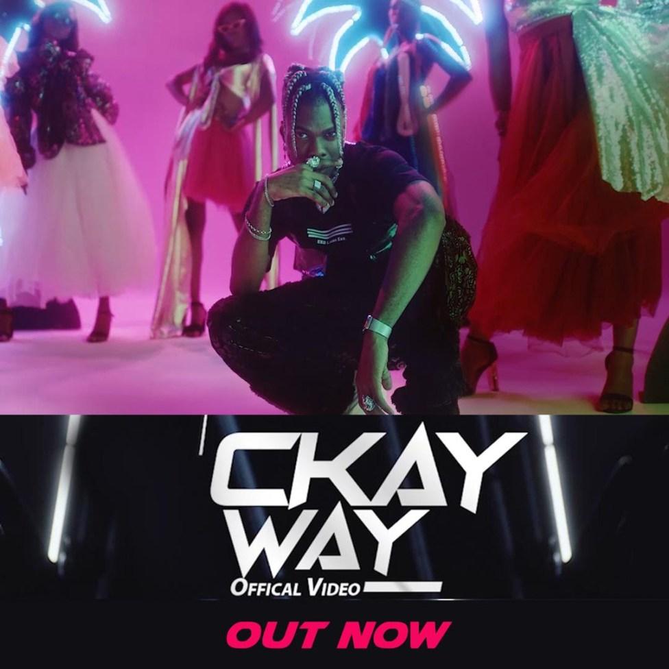 Ckay - Way ft DJ Lambo