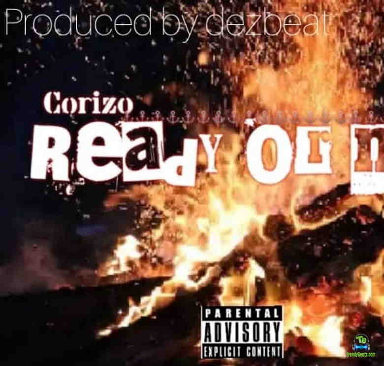 Corizo - Ready or Not