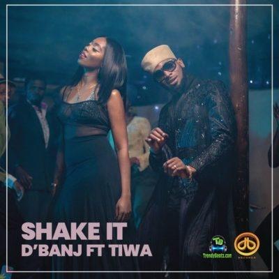 D Banj - Shake It ft Tiwa Savage