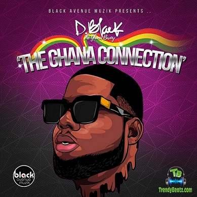 Download D Black The Ghana Connection Album mp3