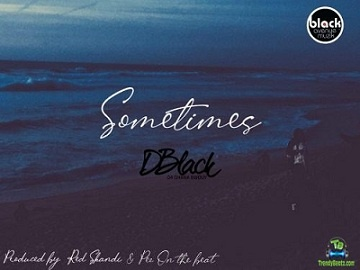 D Black - Sometimes