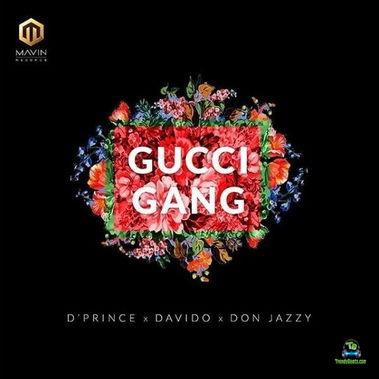 D Prince - Gucci Gang ft Davido, Don Jazzy