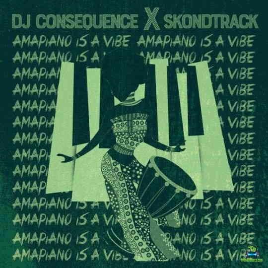 DJ Consequence - FEM (Amapiano Refix) ft Skondtrack, Davido
