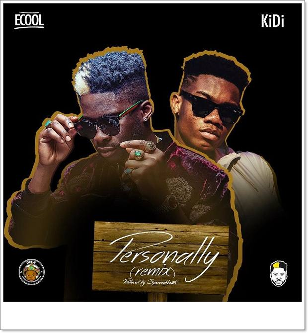 DJ Ecool - Personally Remix ft KiDi