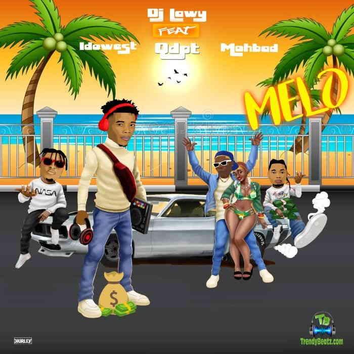 DJ Lawy - Melo ft Qdot, Mohbad & Idowest