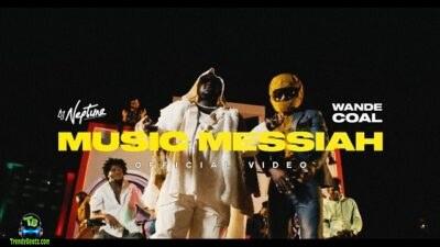 Dj Neptune - Music Messiah (Video) ft Wande Coal