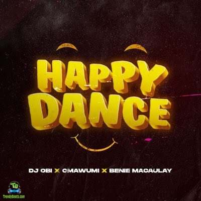 DJ Obi - Happy Dance ft Omawumi