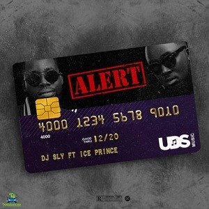 DJ Sly - Alert ft Ice Prince